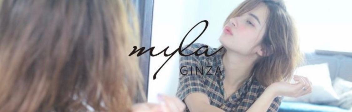 myla ginza