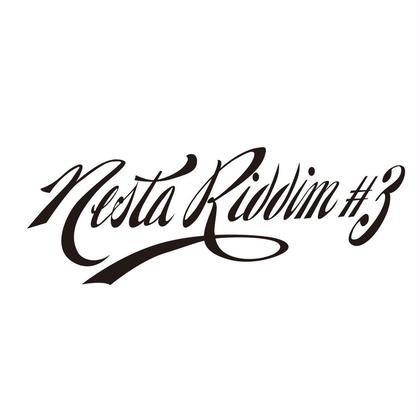 Nesta Riddim #3所属のNESTARIDDIM